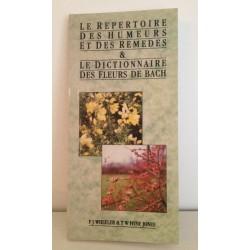 Le répertoire des humeurs et des remèdes et le dictionnaire des Fleurs de BACH de F.J.WHEELER & T.W. HYNE JONES
