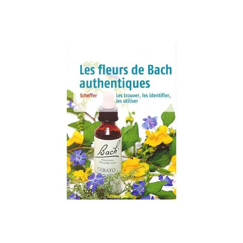 guide botanique les fleurs de bach authentiques de mechtild scheffer. Black Bedroom Furniture Sets. Home Design Ideas