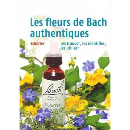 Les Fleurs de Bach authentiques de Mechthild SCHEFFER