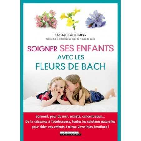 Soigner ses enfants avec les Fleurs de Bach de Nathalie Auzeméry