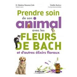 Prendre soin de son animal avec les fleurs de Bach par Gaëlle Bertruc & Béatrice Navarre-Colin