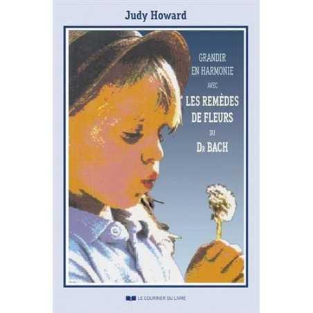 Grandir en harmonie de Judy HOWARD du Centre BACH de Grande-Bretagne