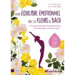 Votre équilibre émotionnel avec les Fleurs de Bach, Anne-Marie PUJOL