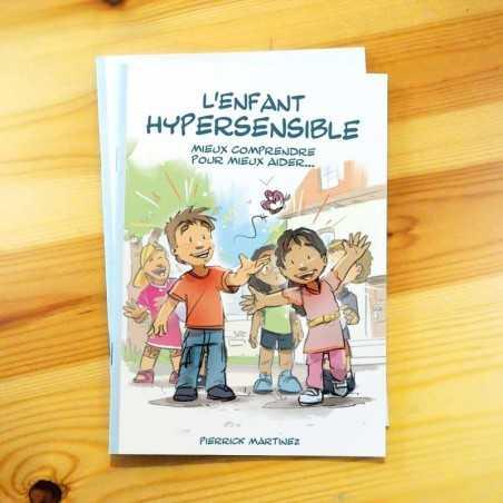 """""""L'enfant hypersensible, mieux comprendre pour mieux aider..."""""""