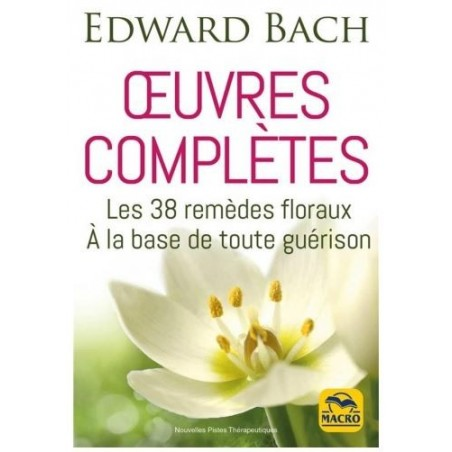 Oeuvres complètes Edward BACH
