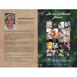 a vie à pleines Fleurs de Jean-Michel Piquemal, Conseiller agréé & Formateur certifié par le Centre Bach.
