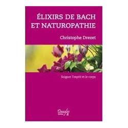 Elixirs de BACH et naturopathie de Christophe DREZET