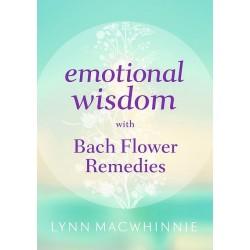 Emotional wisdom with Bach Flower remedies de Lynn MACWHINNIE