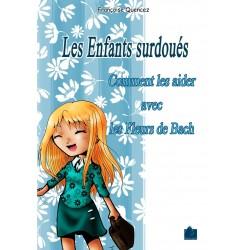 Les enfants surdoués de Françoise Quencez